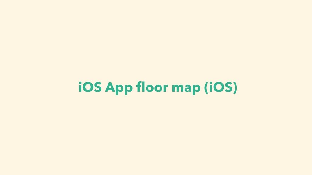 iOS App f l oor map (iOS)
