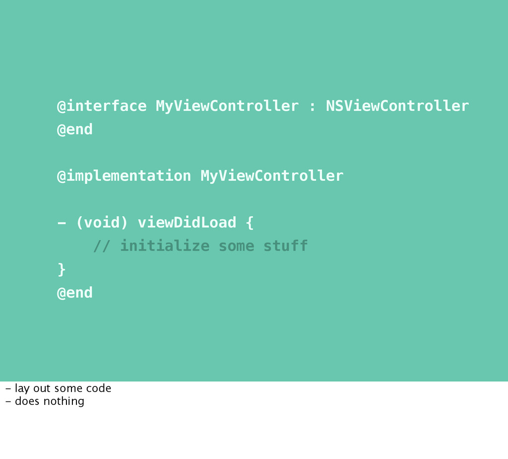 @interface MyViewController : NSViewController ...