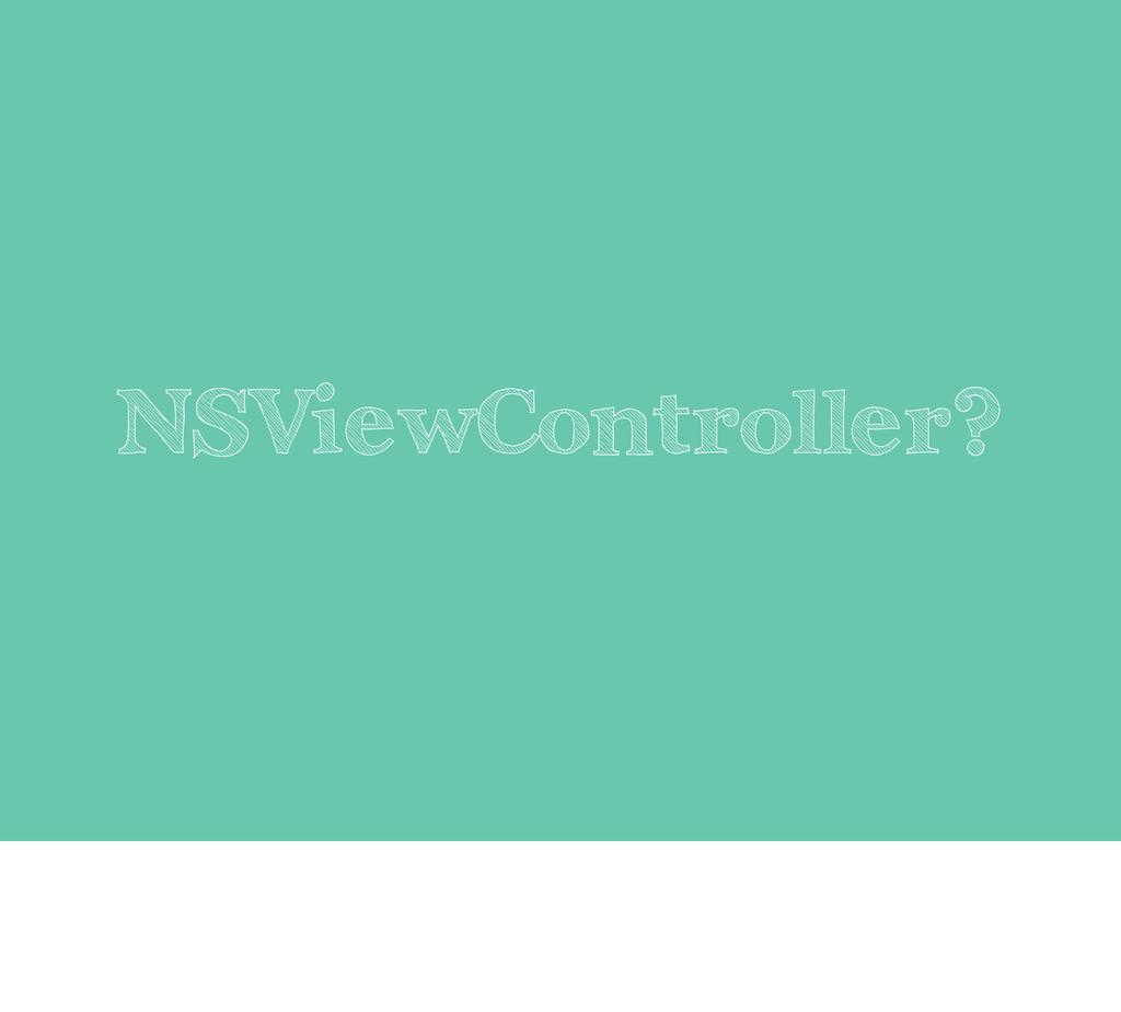 NSViewController?