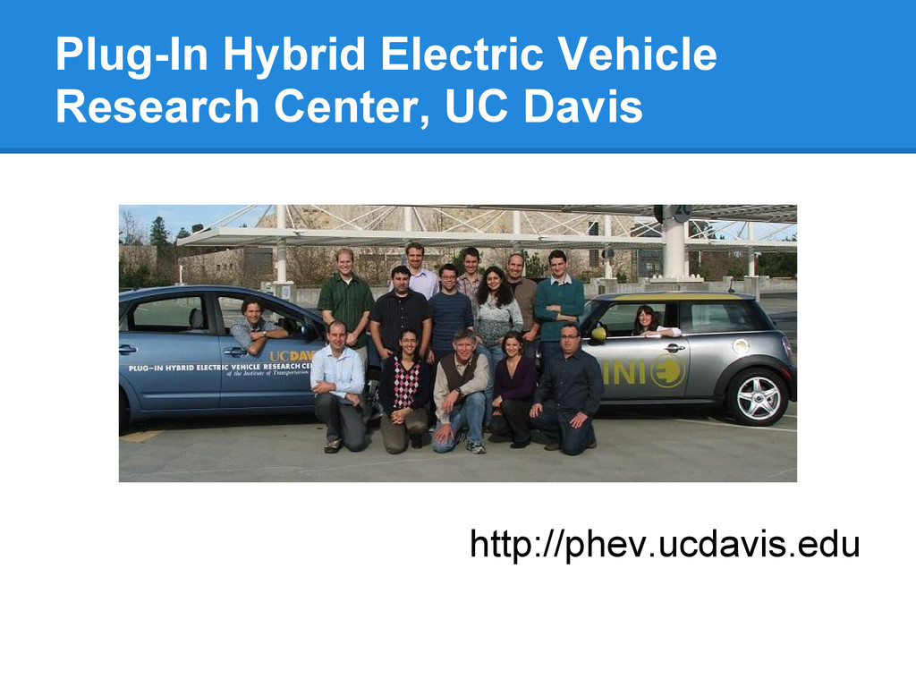 Plug-In Hybrid Electric Vehicle Research Center...