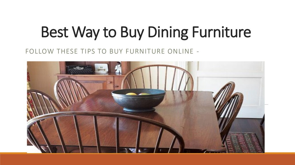 Best Way to Buy Dining Furniture FOLLOW THESE T...