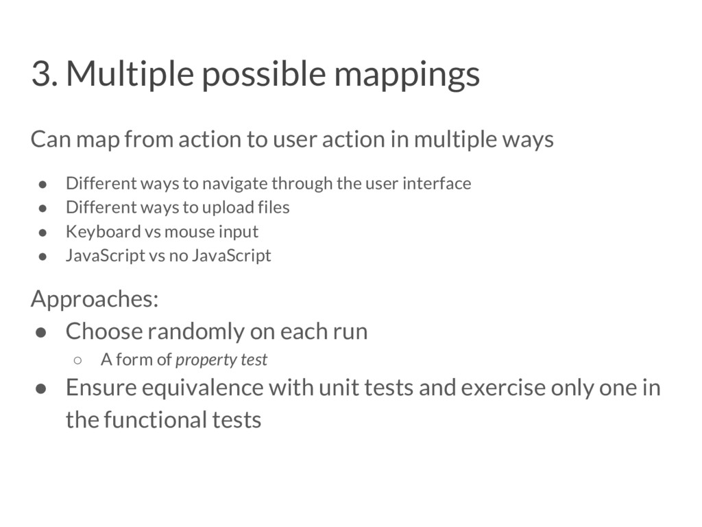 3. Multiple possible mappings Can map from acti...