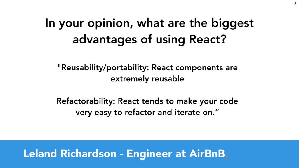 """Leland Richardson - Engineer at AirBnB. """"Reusa..."""