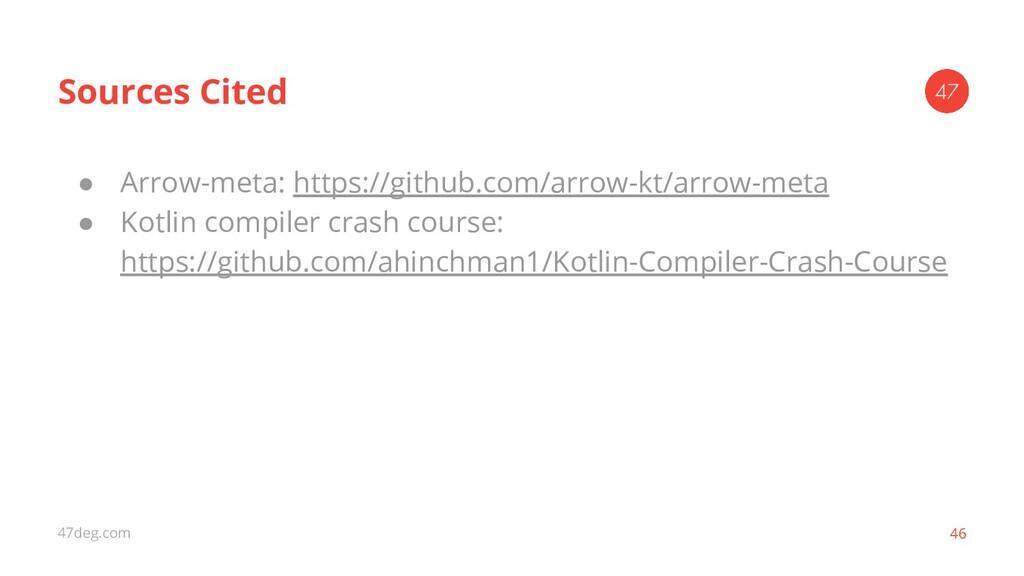 47deg.com 46 ● Arrow-meta: https://github.com/a...
