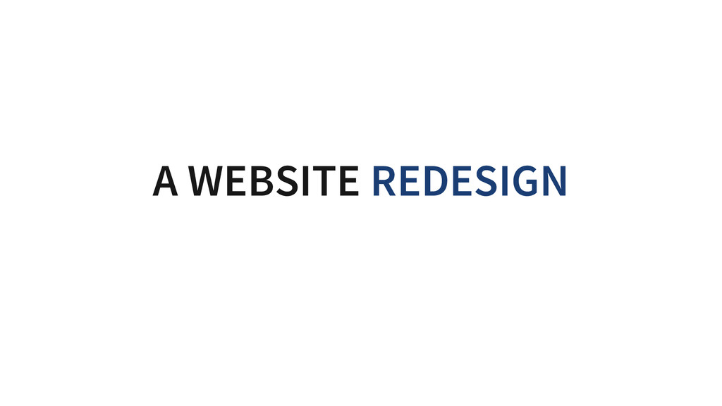 A WEBSITE REDESIGN SHOULD START WITH A CONTENT ...