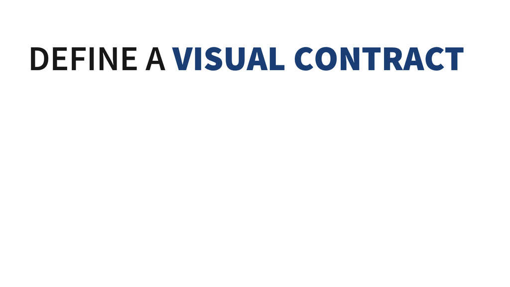 DEFINE A VISUAL CONTRACT LINKS WILL BE BLUE ERR...