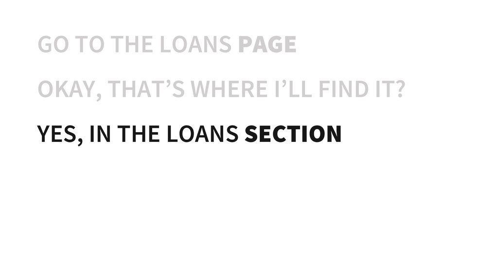 GO TO THE LOANS PAGE OKAY, THAT'S WHERE I'LL FI...