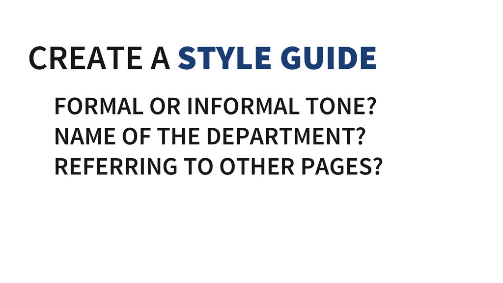 CREATE A STYLE GUIDE FORMAL OR INFORMAL TONE? N...