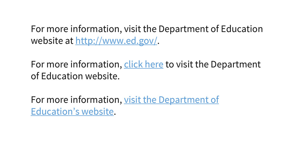 For more information, visit the Department of E...