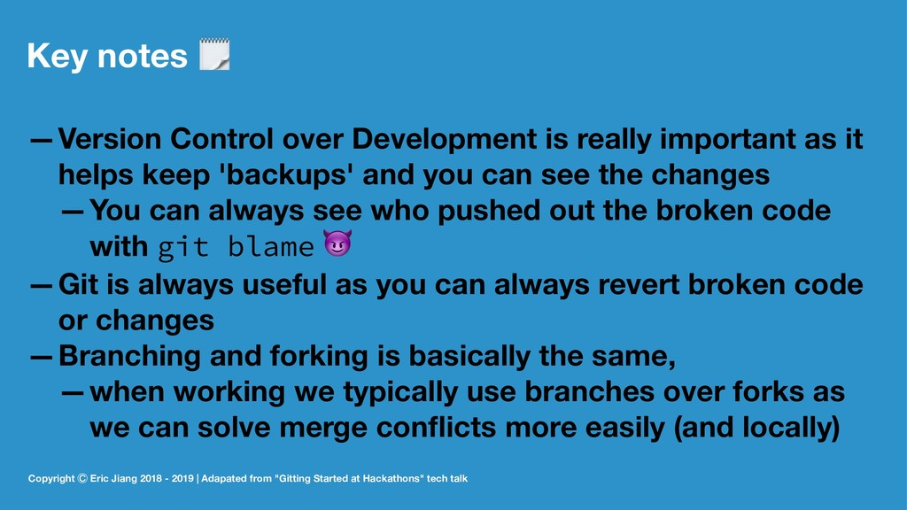 Key notes ! —Version Control over Development i...