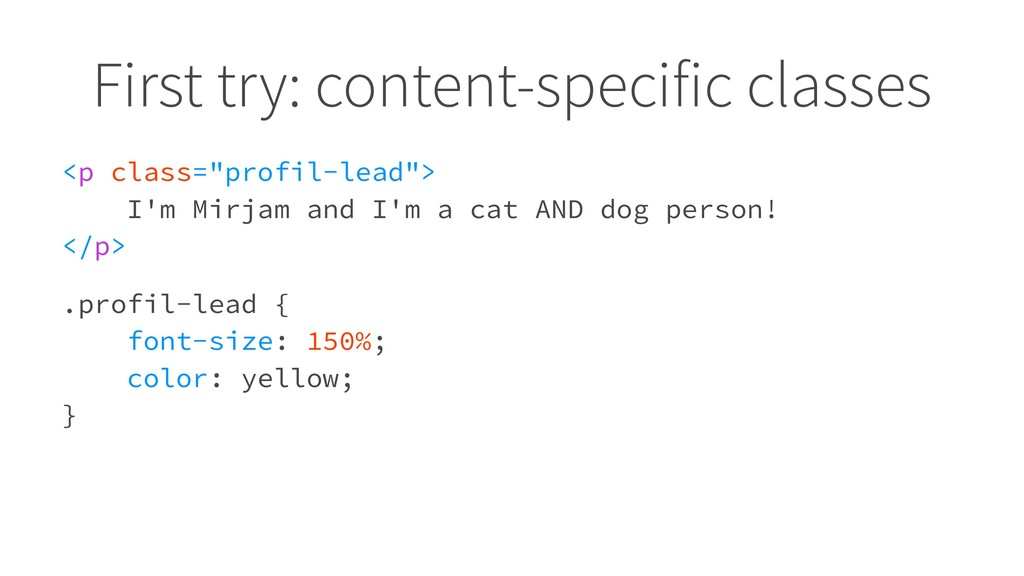 "First try: content-specific classes <p class=""p..."