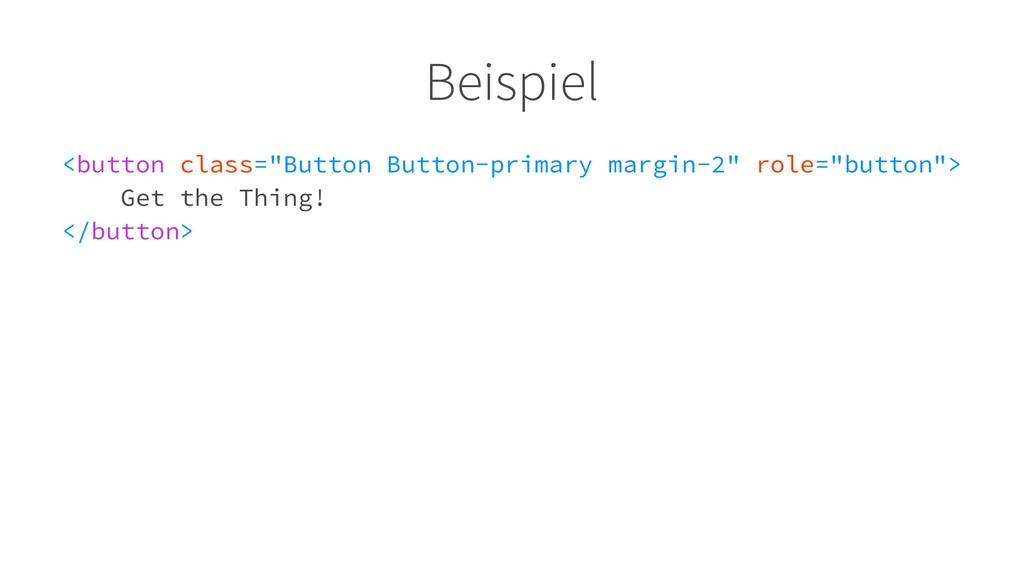 """Beispiel <button class=""""Button Button-primary m..."""