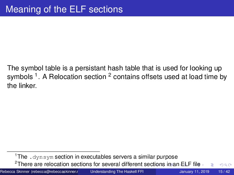 Meaning of the ELF sections The symbol table is...