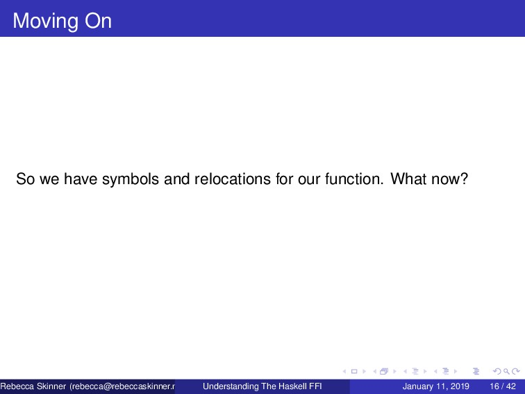 Moving On So we have symbols and relocations fo...