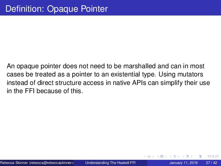 Definition: Opaque Pointer An opaque pointer doe...