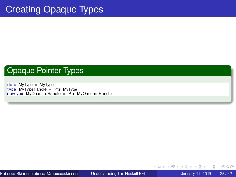 Creating Opaque Types Opaque Pointer Types data...
