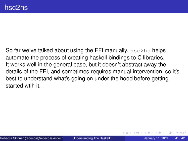 hsc2hs So far we've talked about using the FFI ...