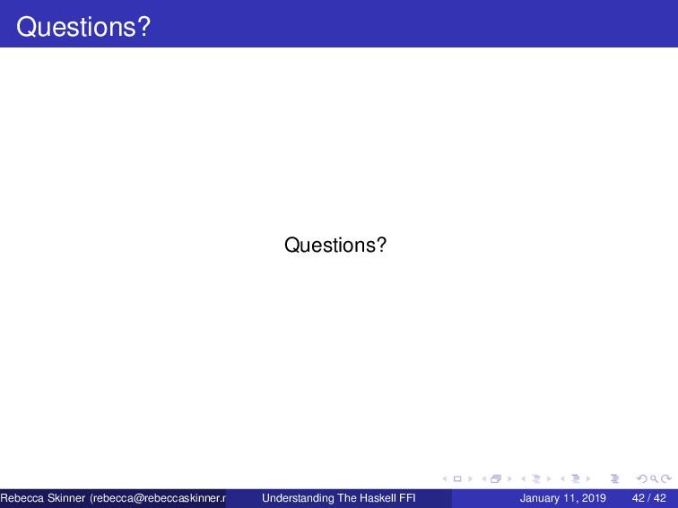 Questions? Questions? Rebecca Skinner (rebecca@...