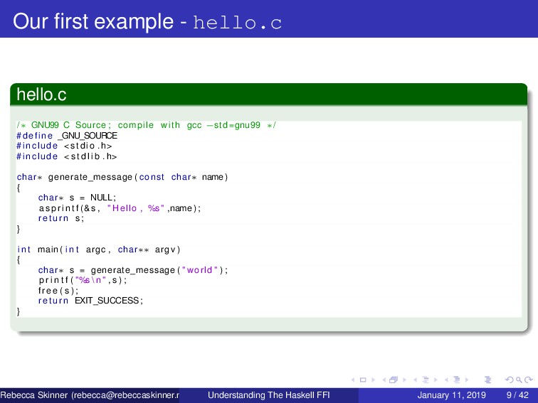 Our first example - hello.c hello.c /∗ GNU99 C S...
