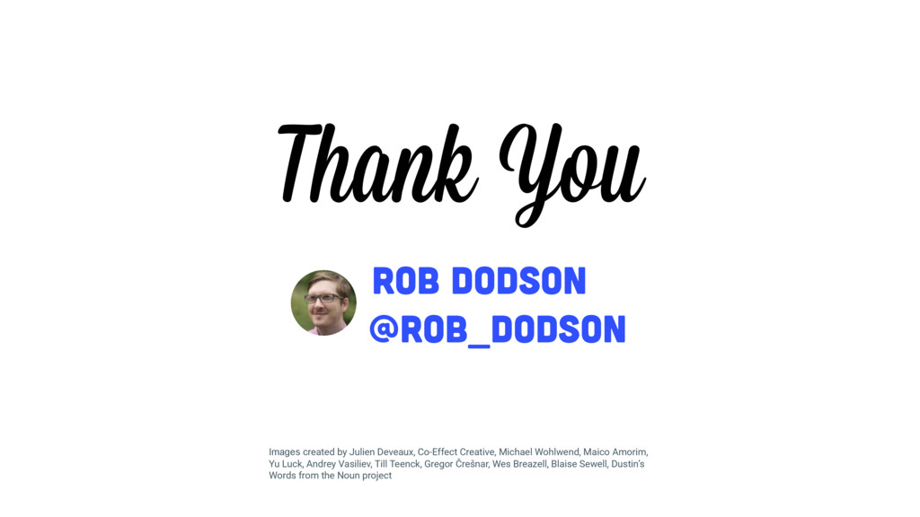 @rob_dodson Rob Dodson Thank You Images created...