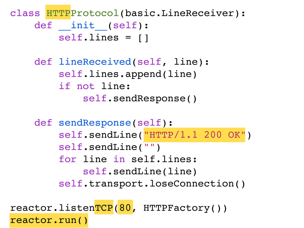 class HTTPProtocol(basic.LineReceiver): def __i...