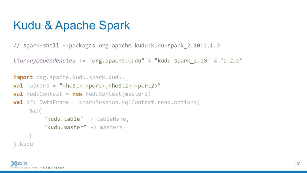 Kudu & Apache Spark // spark-shell --packages o...