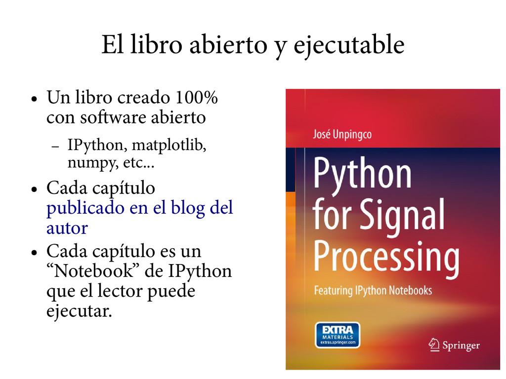 El libro abierto y ejecutable ● Un libro creado...
