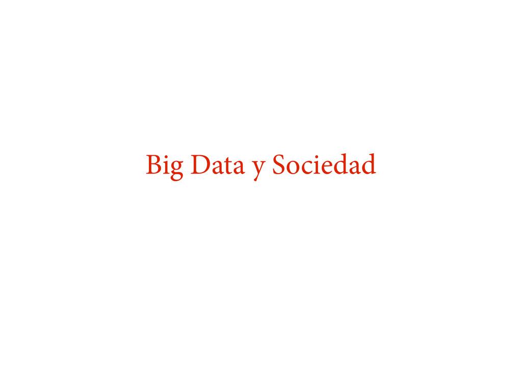 Big Data y Sociedad