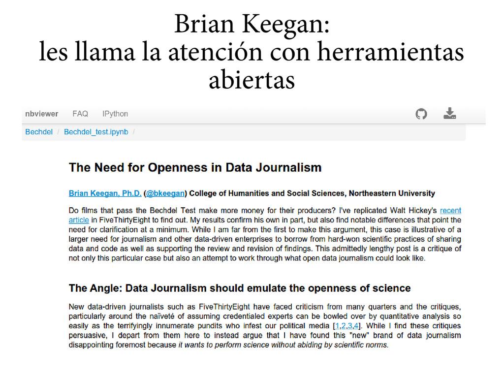 Brian Keegan: les llama la atención con herrami...
