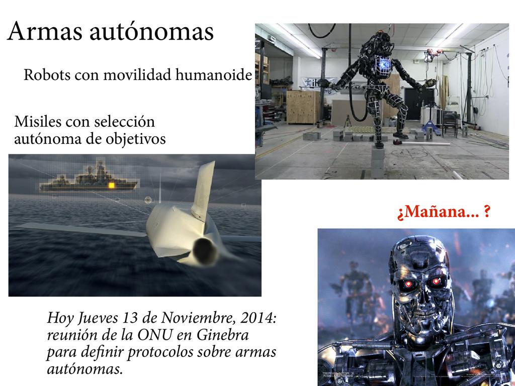 Armas autónomas Misiles con selección autónoma ...