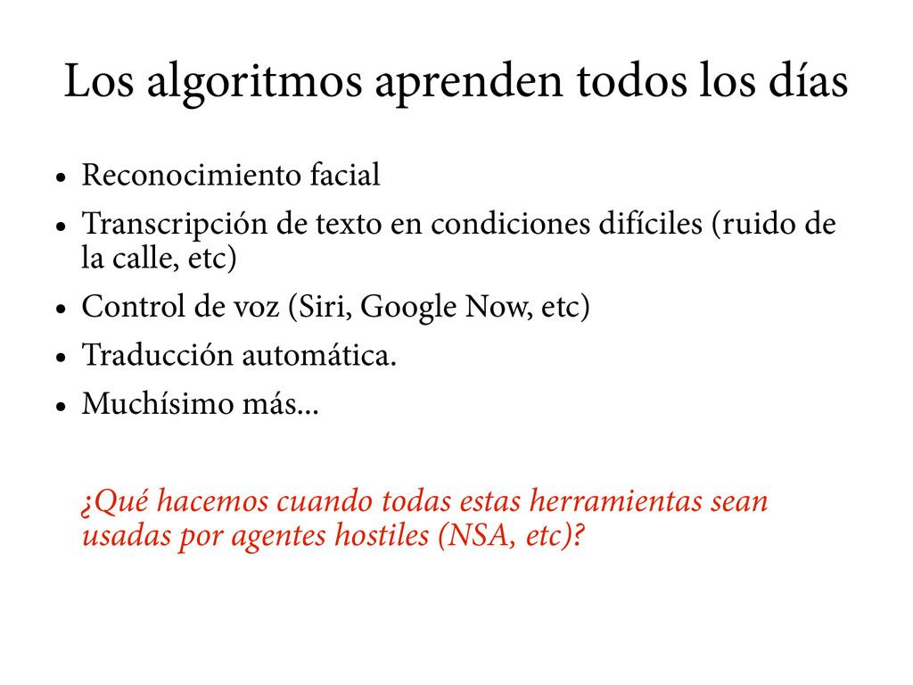 Los algoritmos aprenden todos los días ● Recono...