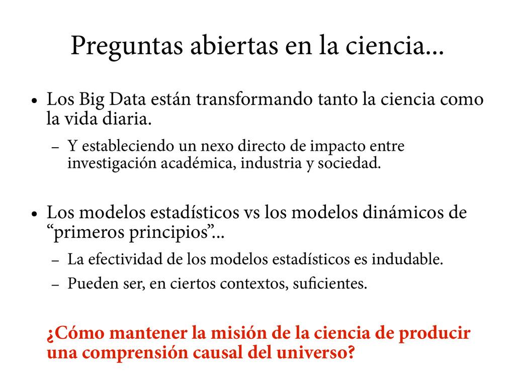 Preguntas abiertas en la ciencia... ● Los Big D...