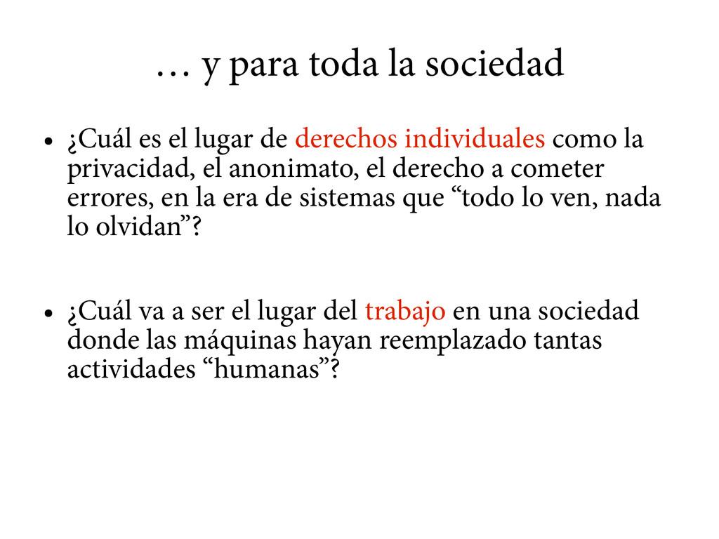 … y para toda la sociedad ● ¿Cuál es el lugar d...