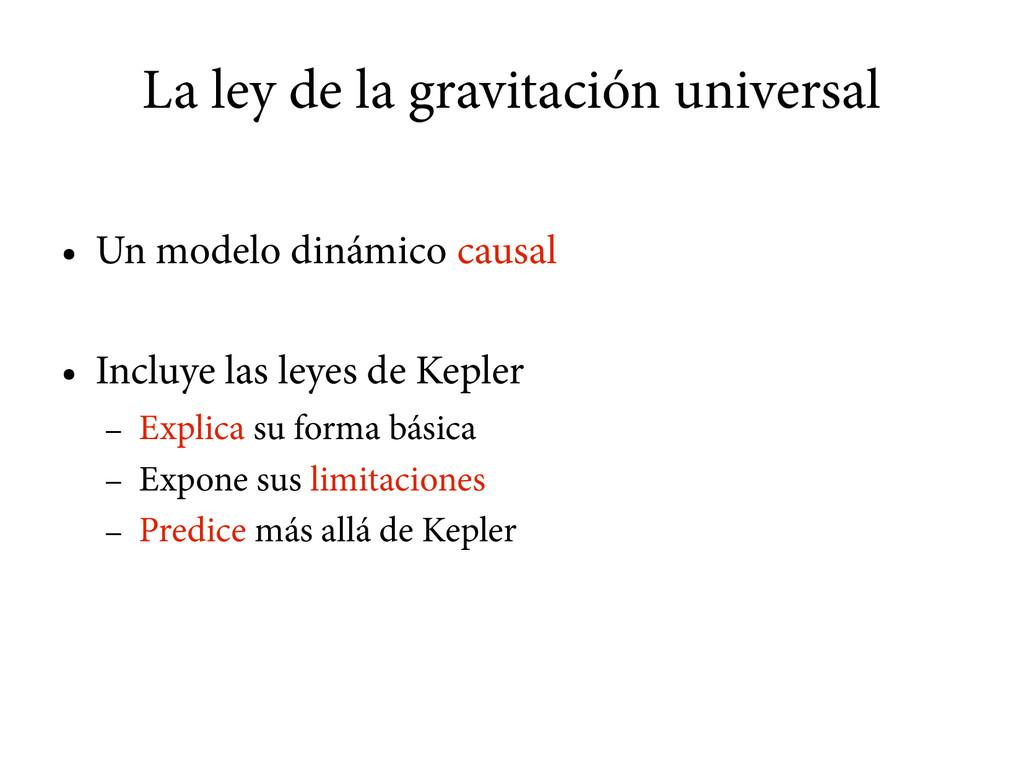 La ley de la gravitación universal ● Un modelo ...