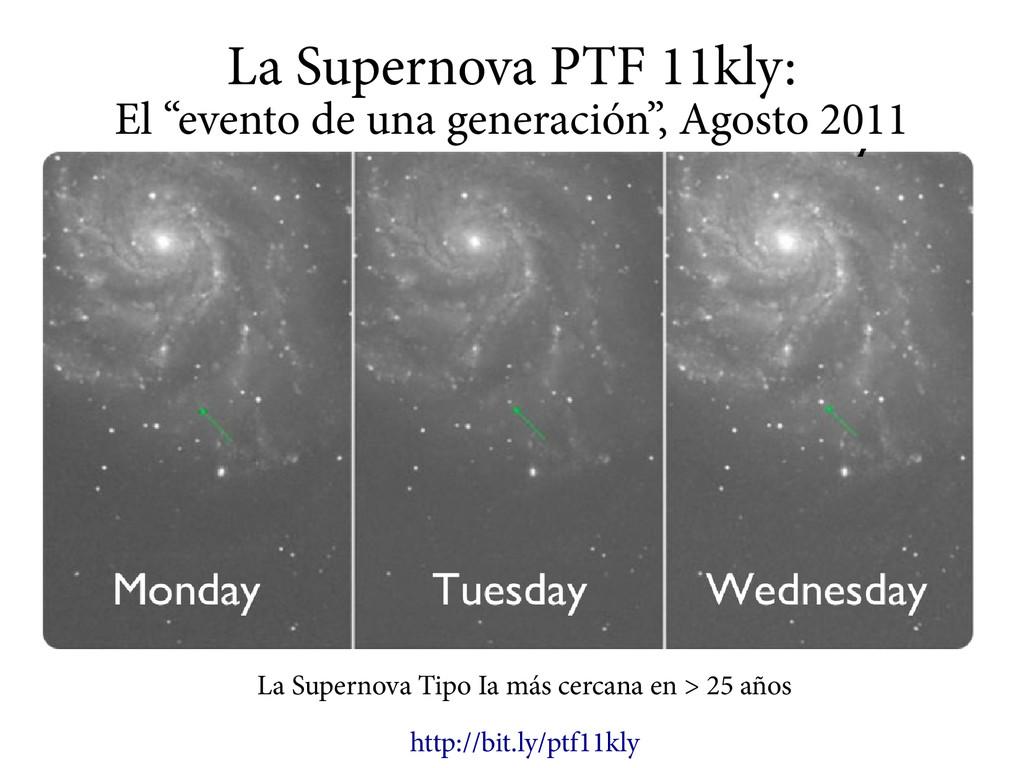 """La Supernova PTF 11kly: El """"evento de una gener..."""