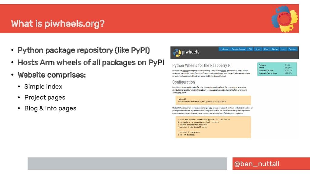 @ben_nuttall What is piwheels.org? ● Python pac...