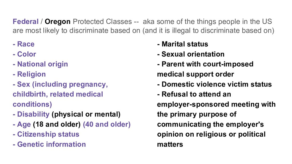 Federal / Oregon Protected Classes -- aka some ...