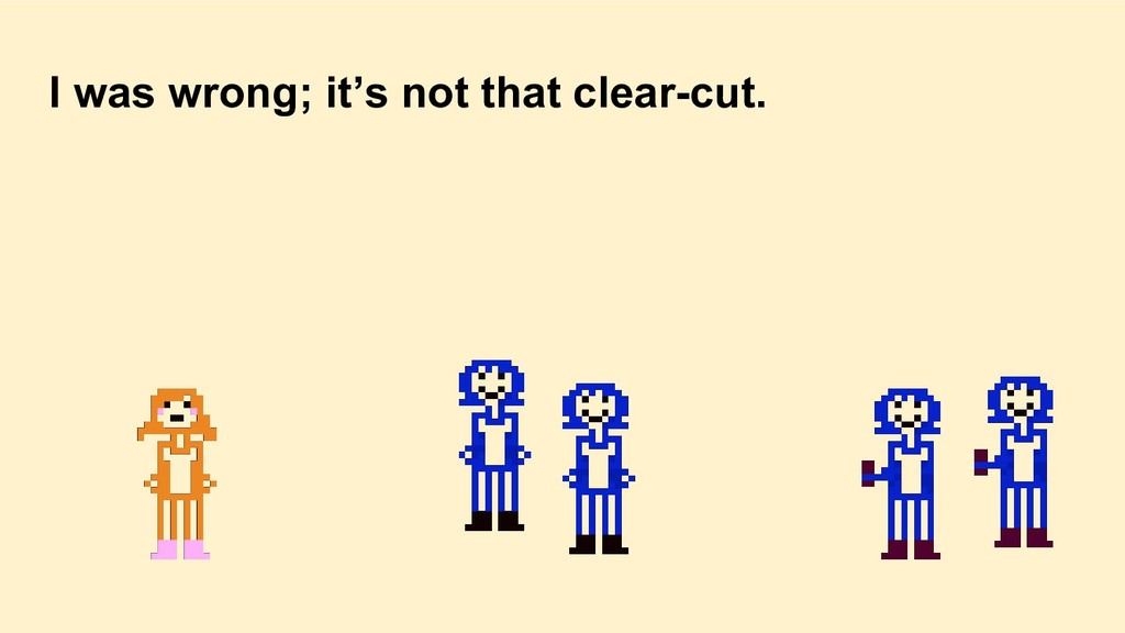 I was wrong; it's not that clear-cut.