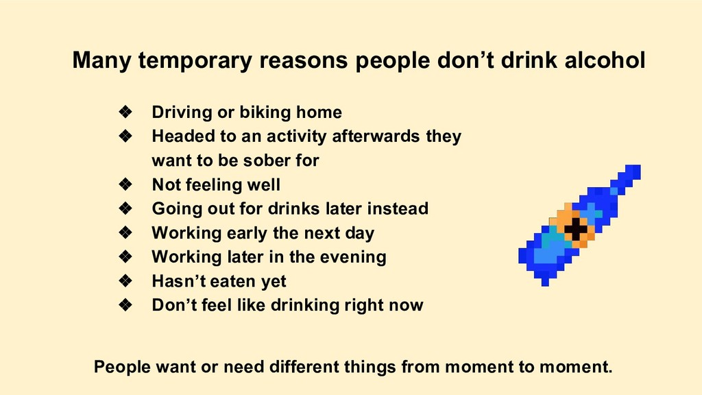 Many temporary reasons people don't drink alcoh...
