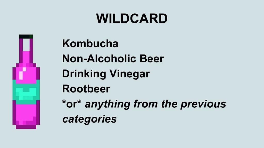 WILDCARD Kombucha Non-Alcoholic Beer Drinking V...