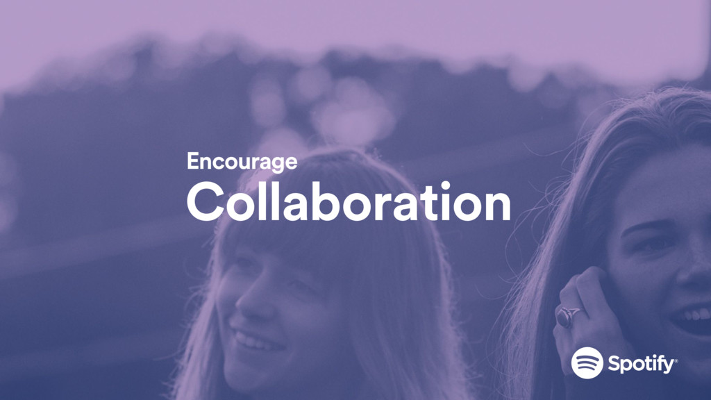 Collaboration Encourage