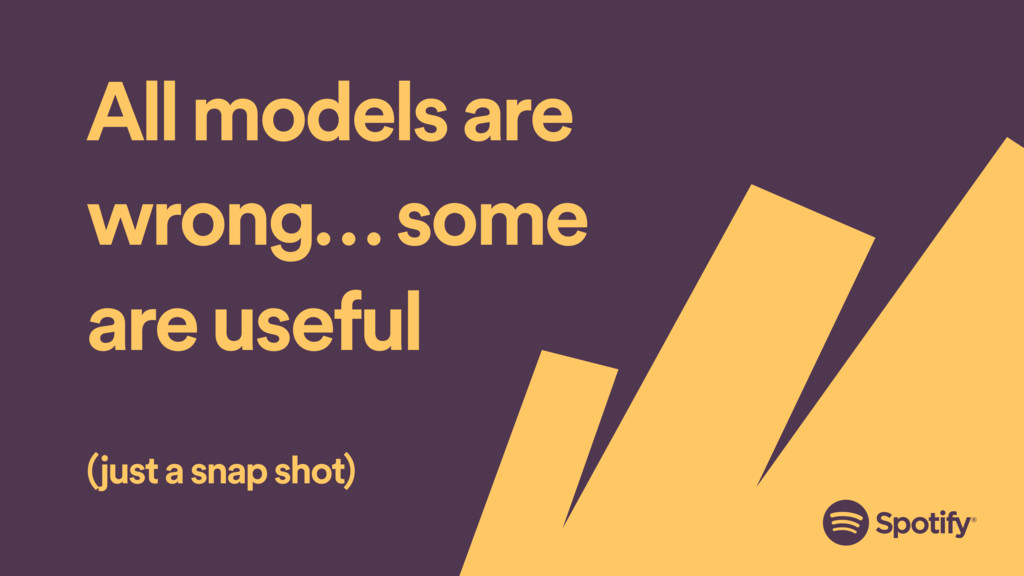 All models are wrong… some are useful (just a s...
