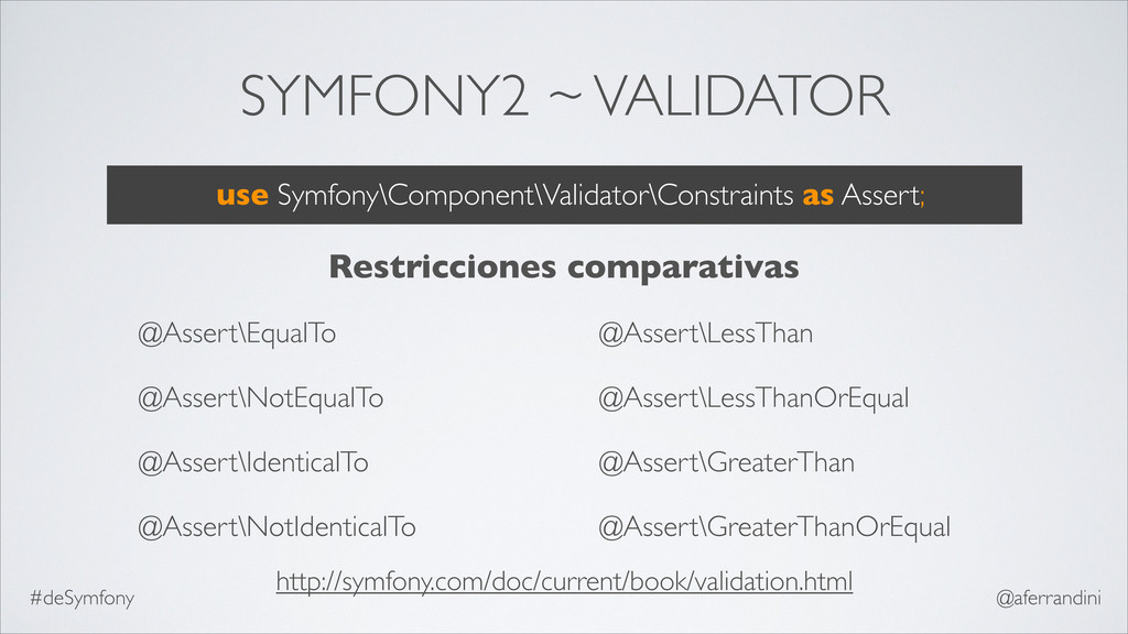 SYMFONY2 ~ VALIDATOR @Assert\EqualTo @Assert\No...
