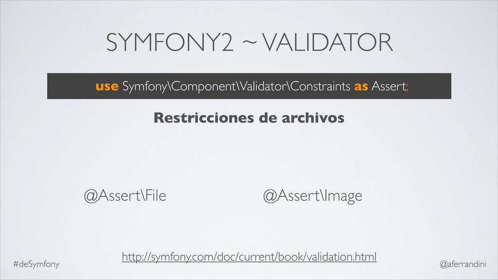 SYMFONY2 ~ VALIDATOR @Assert\File @Assert\Image...