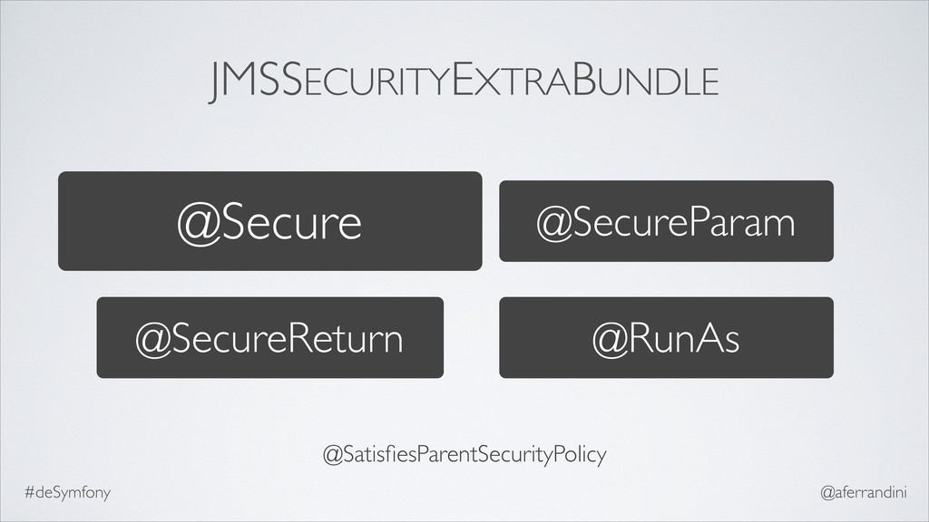 @Secure @SecureParam JMSSECURITYEXTRABUNDLE @Se...