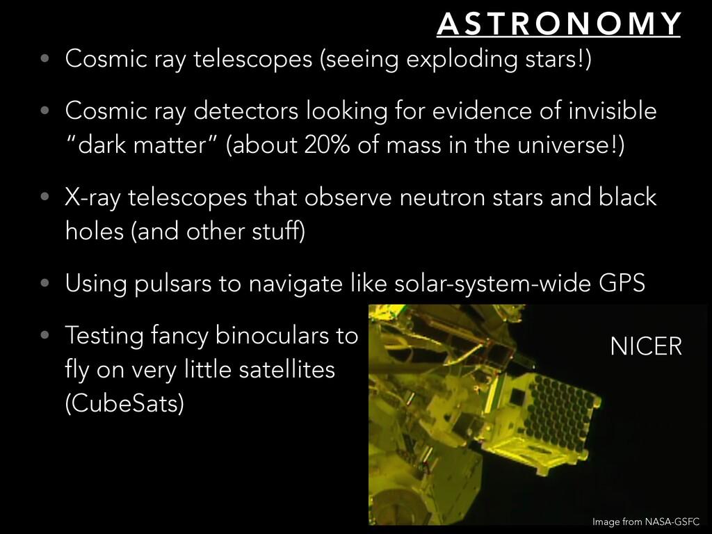 A S T R O N O M Y • Cosmic ray telescopes (seei...