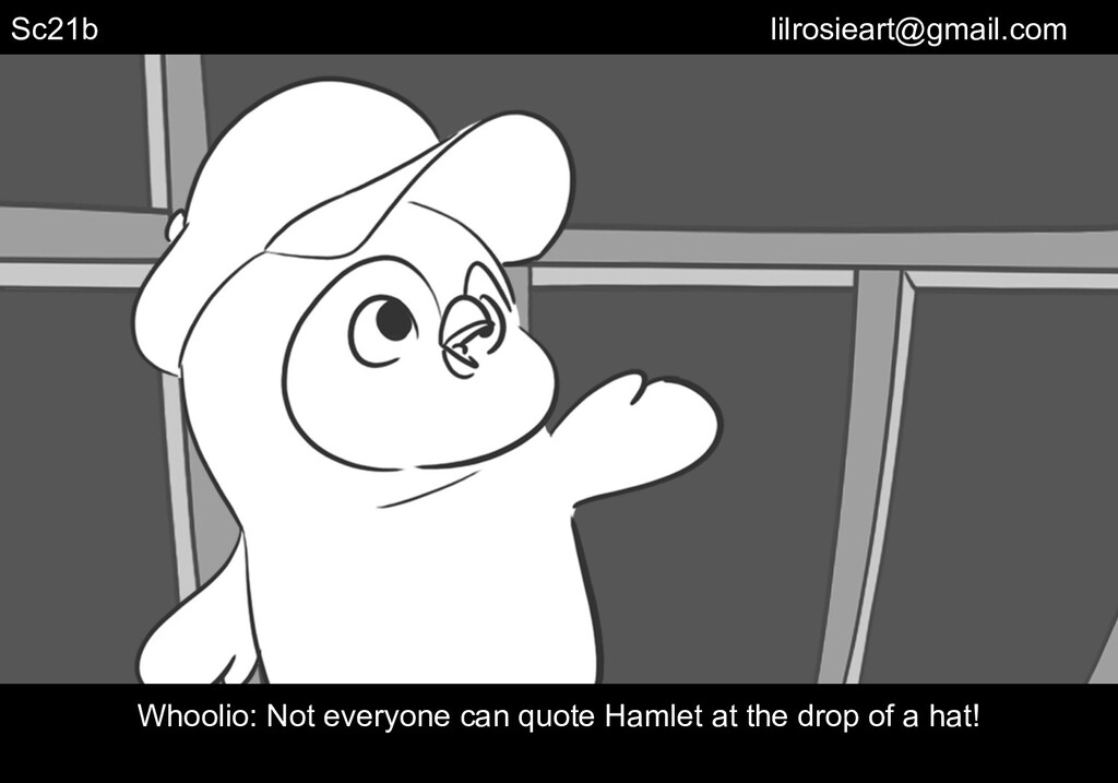 Sc21b Whoolio: Not everyone can quote Hamlet at...