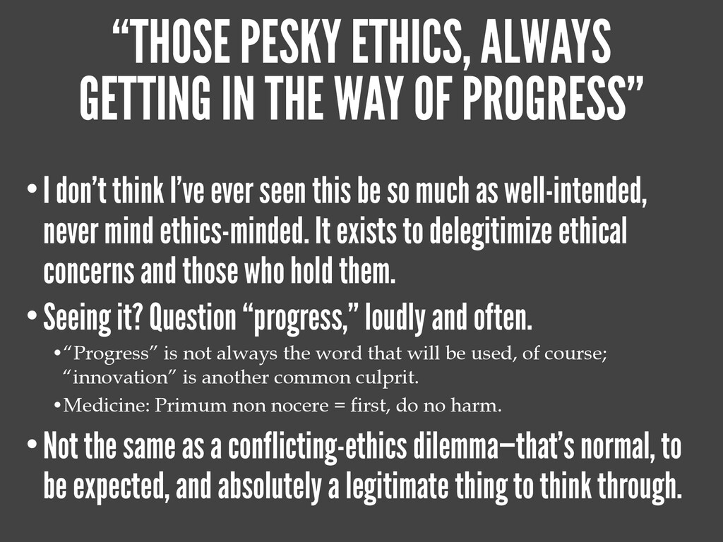 "VARIANT: ""ETHICS ARE OUT OF SCOPE."" •Technology..."