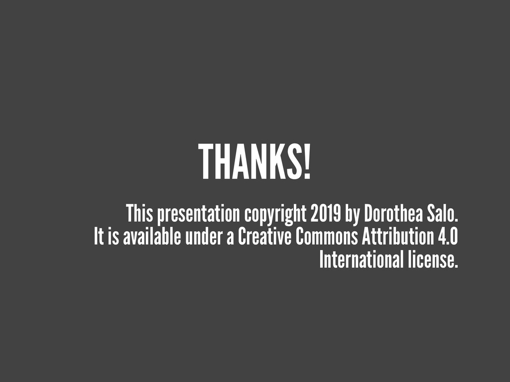 THANKS! This presentation copyright 2019 by Dor...