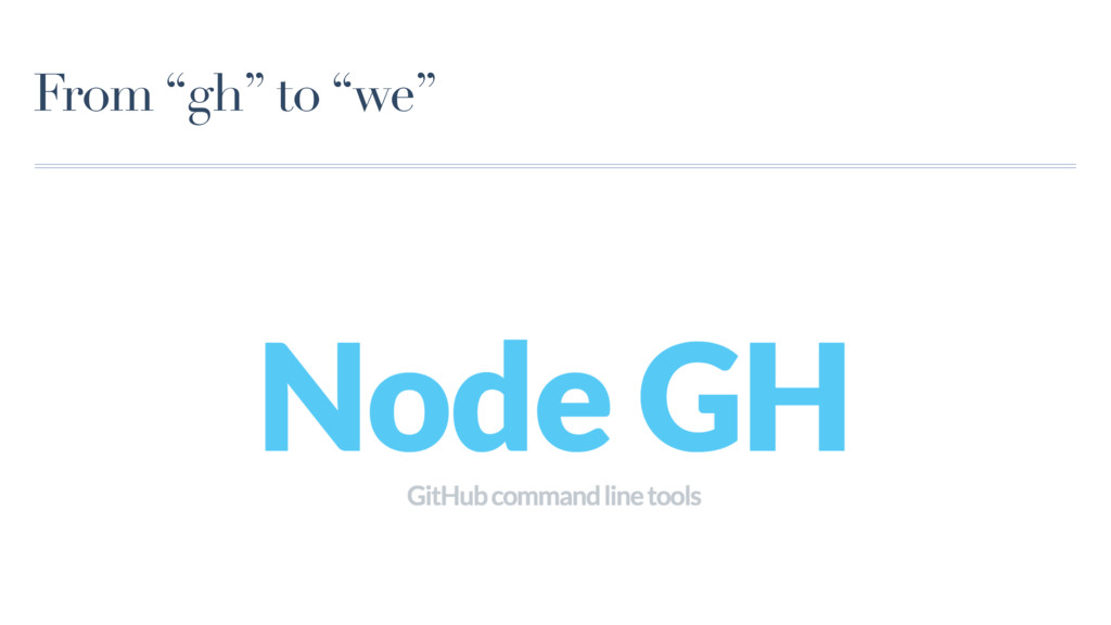 """From """"gh"""" to """"we"""""""